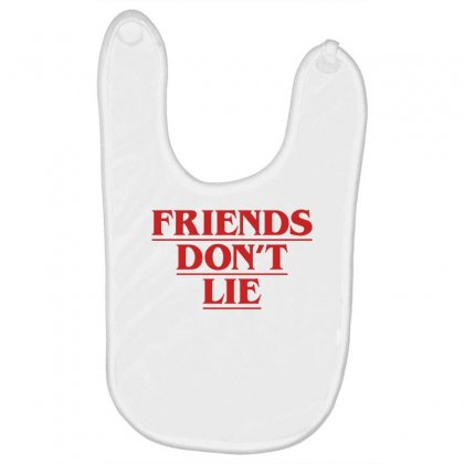 Friends Dont Lie Baby Bibs Designed By Toweroflandrose
