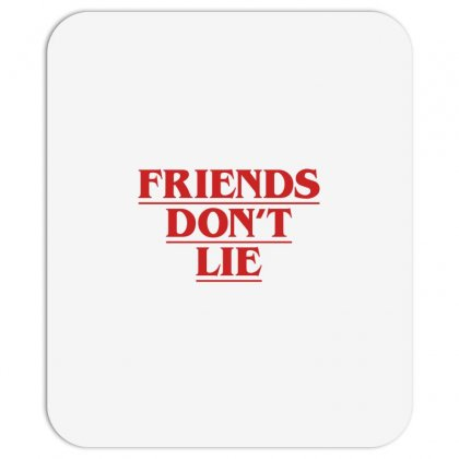 Friends Dont Lie Mousepad Designed By Toweroflandrose