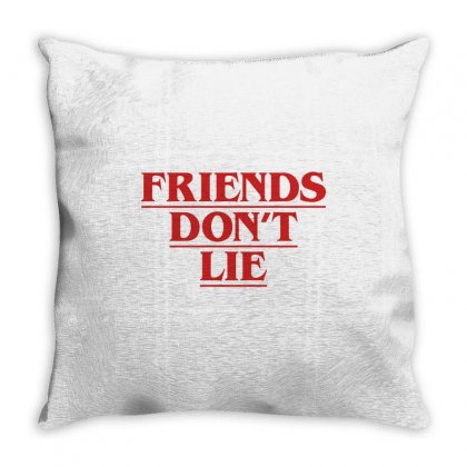 Friends Dont Lie Throw Pillow Designed By Toweroflandrose