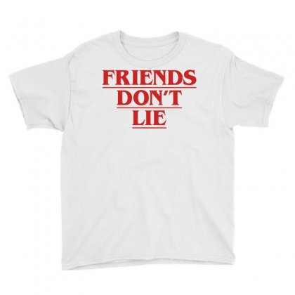 Friends Dont Lie Youth Tee Designed By Toweroflandrose