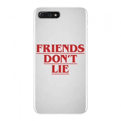 Friends Dont Lie Iphone 7 Plus Case Designed By Toweroflandrose