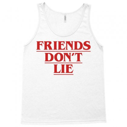 Friends Dont Lie Tank Top Designed By Toweroflandrose