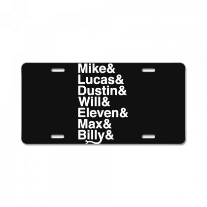 Mike Lucas Dustin Will Eleven Max Billy License Plate Designed By Toweroflandrose