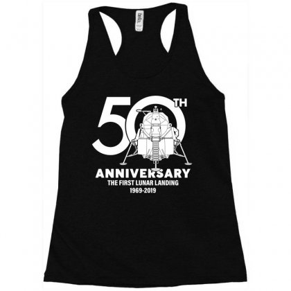 50th Anniversary The First Lunar Landing Racerback Tank Designed By Toweroflandrose