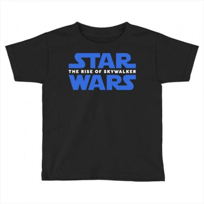 Star Wars The Rise Of Skywalker Toddler T-shirt Designed By Toweroflandrose