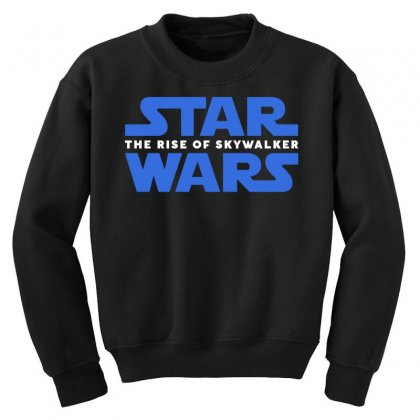 Star Wars The Rise Of Skywalker Youth Sweatshirt Designed By Toweroflandrose
