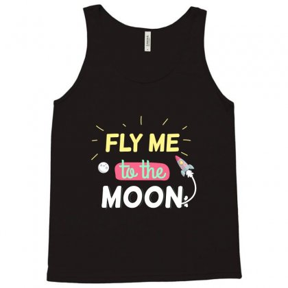 Fly Me To The Moon Tank Top Designed By Tudtoojung