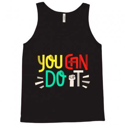 You Can Do It Tank Top Designed By Tudtoojung