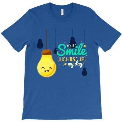Your Smile Lights Up My Entire Spirit T-shirt Designed By Tudtoojung