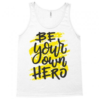 Be Your Own Hero Tank Top Designed By Tudtoojung