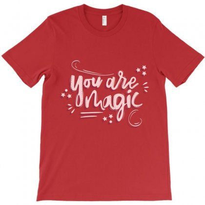 You Are Magic T-shirt Designed By Tudtoojung