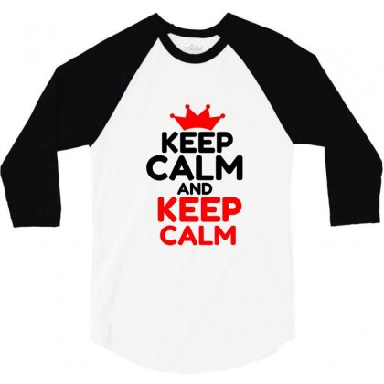 Keep Calm And Keep Calm 3/4 Sleeve Shirt Designed By Perfect Designers