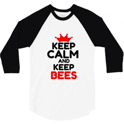 Keep Calm And Keep Bees 3/4 Sleeve Shirt Designed By Perfect Designers