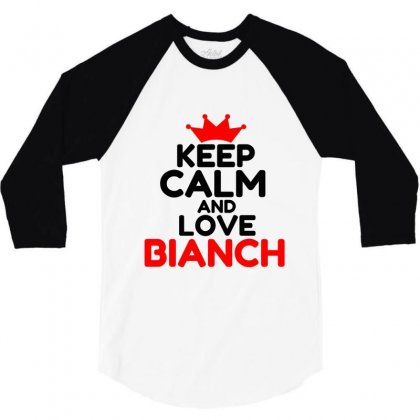 Keep Calm And Love Bianch 3/4 Sleeve Shirt Designed By Perfect Designers