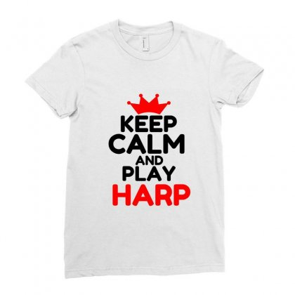 Keep Calm And Play Harp Ladies Fitted T-shirt Designed By Perfect Designers