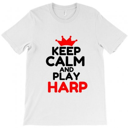 Keep Calm And Play Harp T-shirt Designed By Perfect Designers