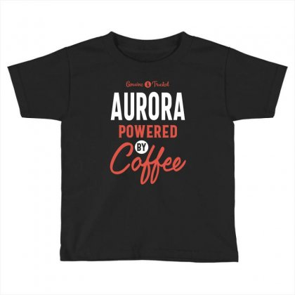 Aurora Powered By Coffee Toddler T-shirt Designed By Cidolopez