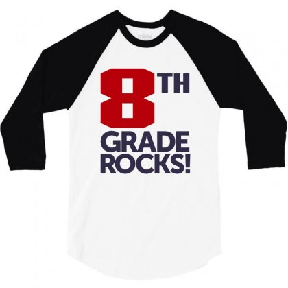 8th Grade Rocks! 3/4 Sleeve Shirt Designed By Chris Ceconello