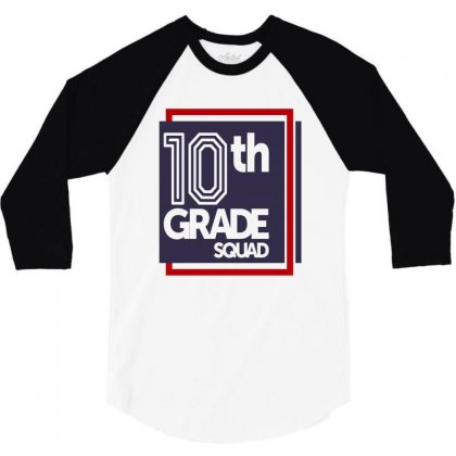 10th Grade Squad 3/4 Sleeve Shirt Designed By Chris Ceconello
