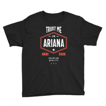 Trust Me I'm Ariana Youth Tee Designed By Cidolopez