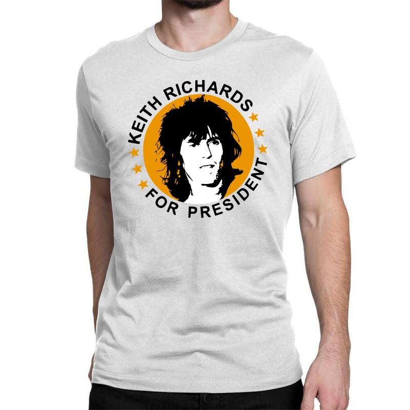 Keith Richards    For President Classic T-shirt | Artistshot