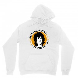 keith richards    for president Unisex Hoodie | Artistshot