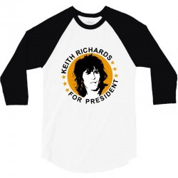 keith richards    for president 3/4 Sleeve Shirt | Artistshot