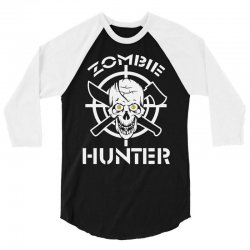 zombie hunter 3/4 Sleeve Shirt | Artistshot