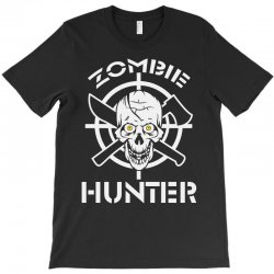 zombie hunter T-Shirt | Artistshot