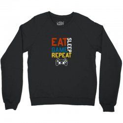 eat sleep game repeat Crewneck Sweatshirt | Artistshot