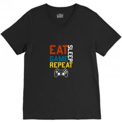 eat sleep game repeat V-Neck Tee | Artistshot