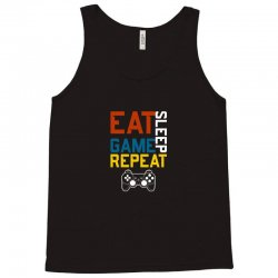eat sleep game repeat Tank Top | Artistshot