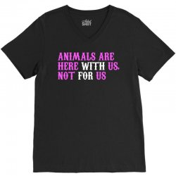 animals are here with us, not for us (white) V-Neck Tee | Artistshot