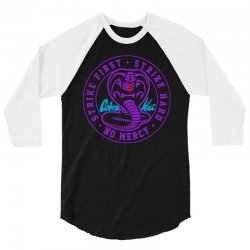 cobra kai strike first strike hard no mercy never dies 3/4 Sleeve Shirt | Artistshot