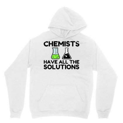 Chemists Have All The Solutions Unisex Hoodie Designed By Perfect Designers