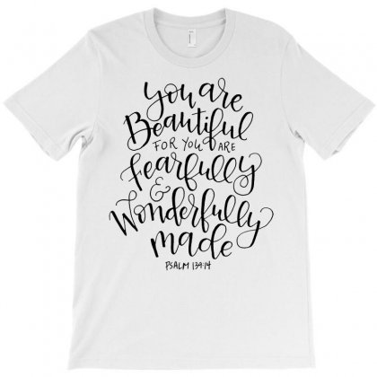 Fearfully And Wonderfully Made T-shirt T-shirt Designed By Sabriacar