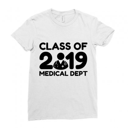 Class Of 2019 Medical Dept Ladies Fitted T-shirt Designed By Perfect Designers