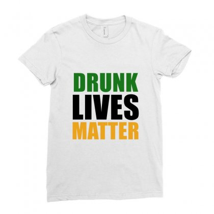 Drunk Lives Matter   Black Ladies Fitted T-shirt Designed By Prince Ali