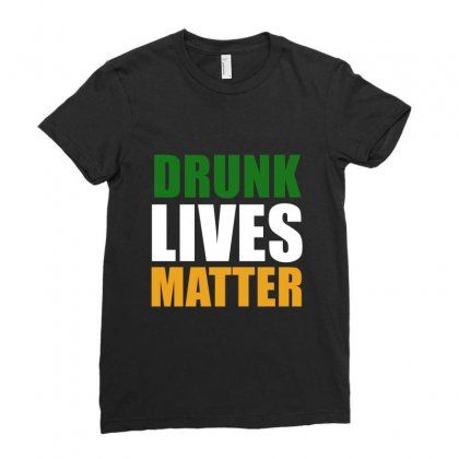 Drunk Lives Matter Ladies Fitted T-shirt Designed By Prince Ali