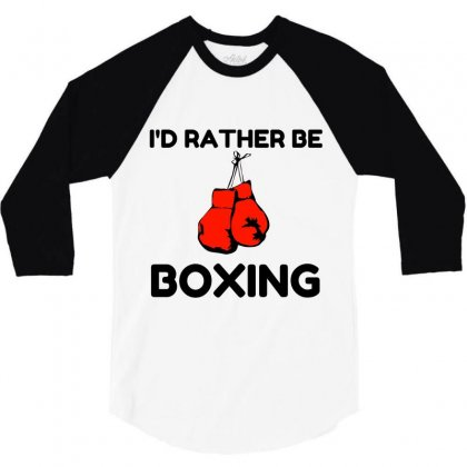 Rather Be Boxing 3/4 Sleeve Shirt Designed By Perfect Designers