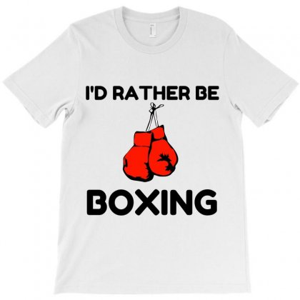Rather Be Boxing T-shirt Designed By Perfect Designers