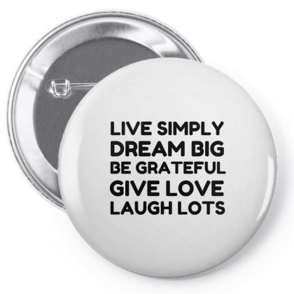 Live Simply Dream Big Be Grateful Pin-back Button Designed By Perfect Designers