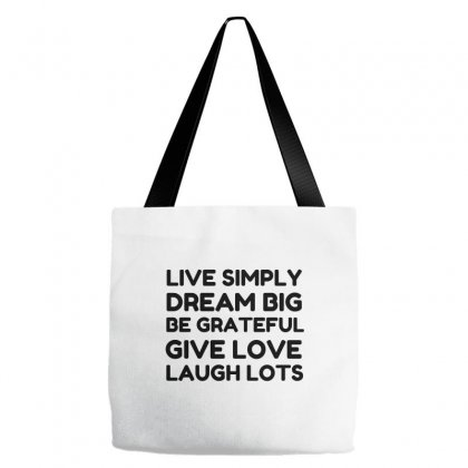 Live Simply Dream Big Be Grateful Tote Bags Designed By Perfect Designers