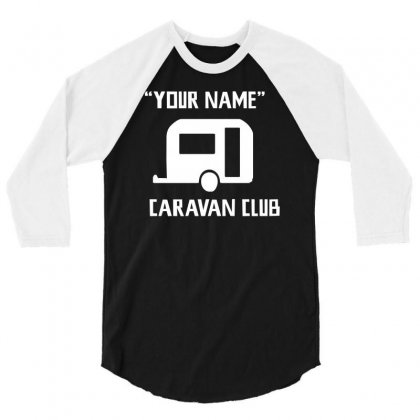 Caravan Club 3/4 Sleeve Shirt Designed By G3ry