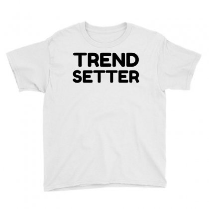 Trend Setter Youth Tee Designed By Perfect Designers