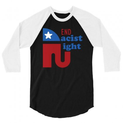 End The Racist Right 3/4 Sleeve Shirt Designed By Cogentprint