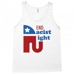 End the racist right Tank Top | Artistshot