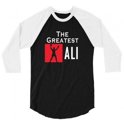 The Greatest Ali 3/4 Sleeve Shirt Designed By Designby21
