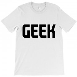 geek (black) T-Shirt | Artistshot