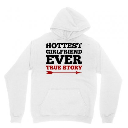 Hottest Girlfriend Ever True Story Couples (black) Unisex Hoodie
